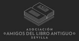 Asociación Amigos del Libro Antiguo de Sevilla
