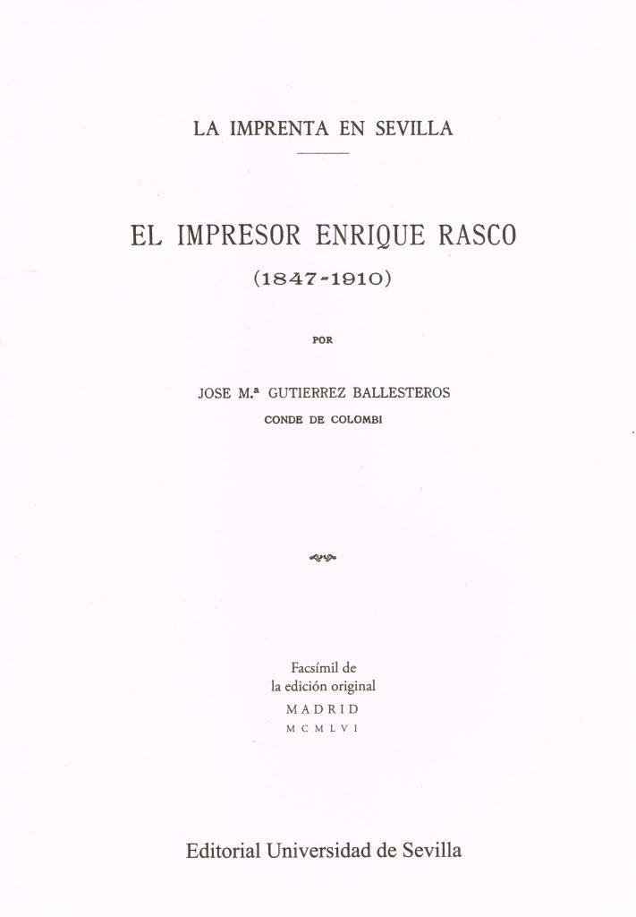 La imprenta en Sevilla. El impresor Enrique Rasco